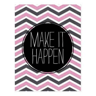Pink and Black  Make it Happen Chevron Postcard