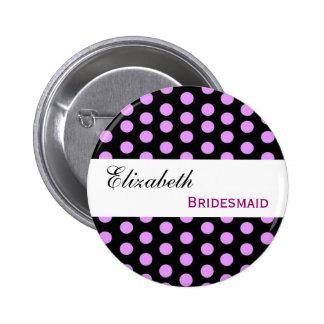 Pink and Black Polka Dots Custom Name Bridesmaid 6 Cm Round Badge
