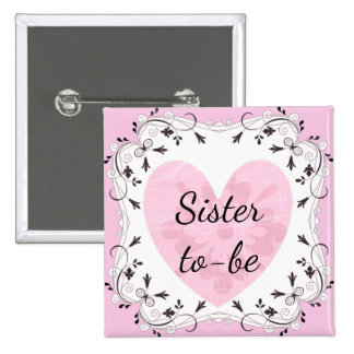 """Pink and Black """"Sister to be"""" Baby Shower Button"""