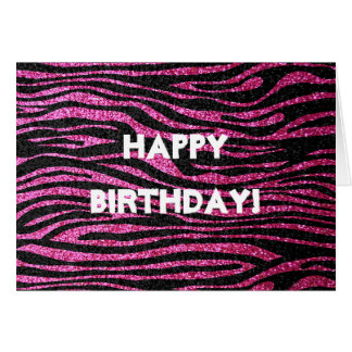 Pink and Black Zebra (faux glitter) happy birthday Greeting Card