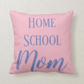 Pink and Blue Home School Mom Cushion