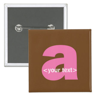 Pink and Brown Monogram - Letter A Pinback Buttons
