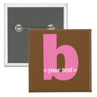 Pink and Brown Monogram - Letter B 15 Cm Square Badge