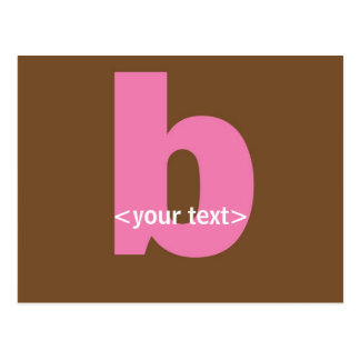 Pink and Brown Monogram - Letter B Post Card