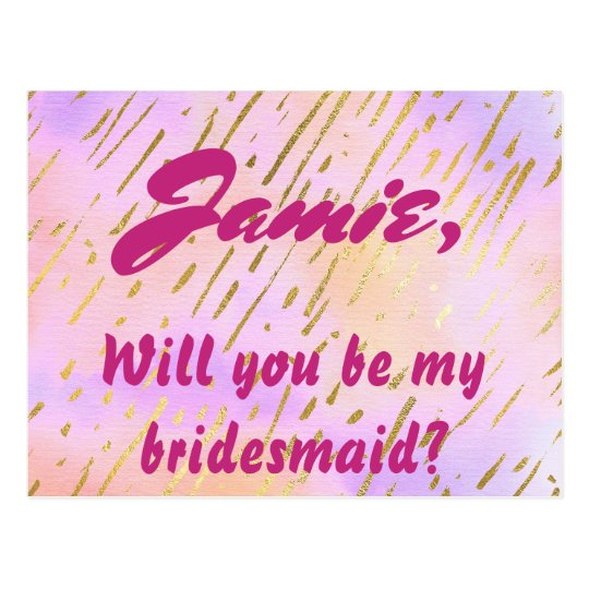 Pink and Gold Will You be My Bridesmaid Postcard