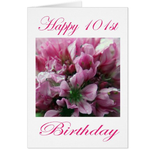 Pink and Green Flower Happy 101st Birthday Card