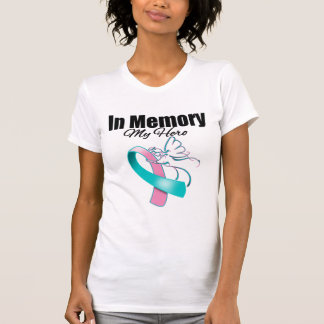 Pink and Teal Ribbon In Memory of My Hero Tee Shirt