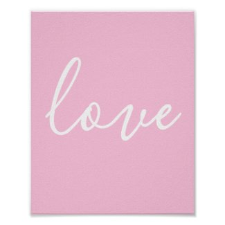 Pink And White Minimalist Love Poster
