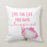 Pink and White Motivational Life Quote Throw Pillow
