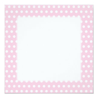 Pink and White Polka Dot Pattern. Spotty. 13 Cm X 13 Cm Square Invitation Card