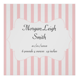 Pink and White Stripe Baby Poster
