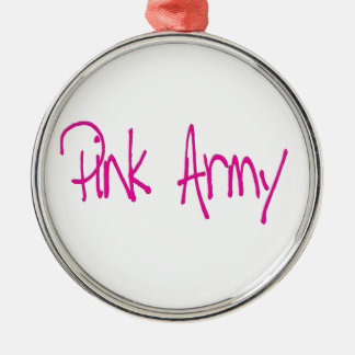Pink Army representing women of the army! Silver-Colored Round Decoration