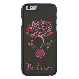 Pink Awareness Ribbon with Inspirational Words Carved Maple iPhone 6 Case