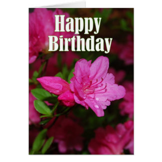 Pink Azalea Happy Birthday Card