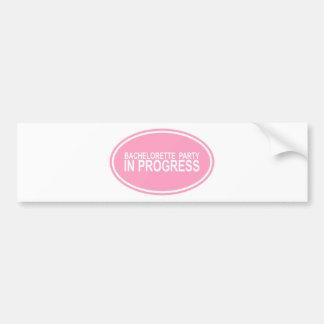 Pink Bachelorette Party in Progress Tees Gifts Bumper Sticker