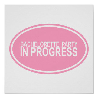 Pink Bachelorette Party In Progress Tees Gifts Poster