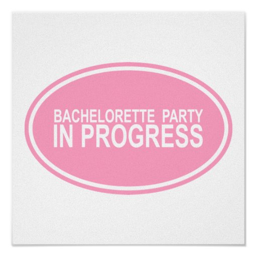 Pink Bachelorette Party in Progress Tees Gifts Posters