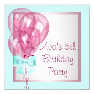 Pink Balloons Teal Blue Girls Birthday Party 13 Cm X 13 Cm Square Invitation Card
