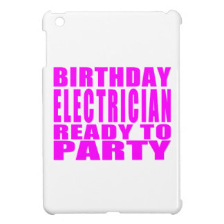 Pink Birthday Electrician Ready 2 Party iPad Mini Covers