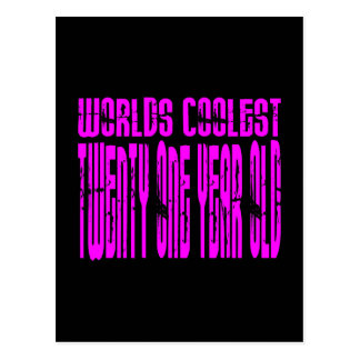 Pink Birthday Worlds Coolest Twenty One Year Old Post Card