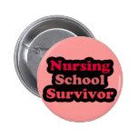 Pink Black Nursing School Survivor Button
