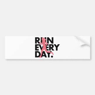 "Pink/Black ""Run Every Day"" Bumper Sticker"