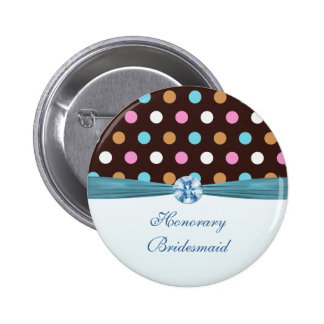 Pink, blue, white polka dot Honorary Bridesmaid 6 Cm Round Badge