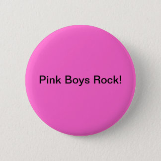 Pink Boys Rock 6 Cm Round Badge