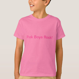 Pink Boys Rock! T-Shirt