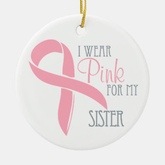 Pink Breast Cancer SISTER Ornament