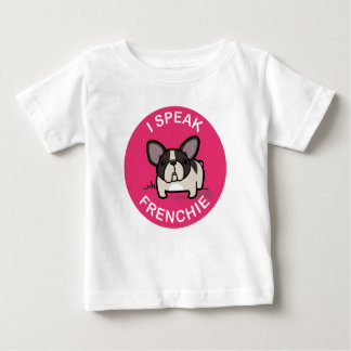 Pink Brindle Pied I Speak Frenchie Baby T-Shirt