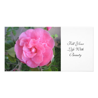 pink camelia blossom Fill YourLife WithBeauty Personalized Photo Card