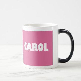 Pink Carol name Magic Mug