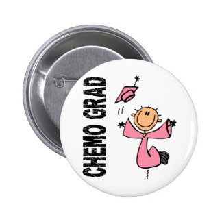 Pink CHEMO GRAD 1 (Breast Cancer) 6 Cm Round Badge