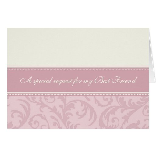 Pink Cream Best Friend Bridesmaid Invitation Card