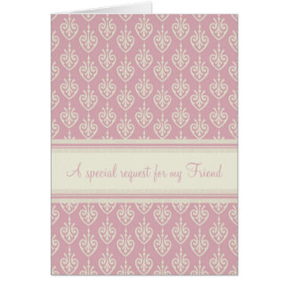 Pink Cream Bridesmaid Friend Invitation Card