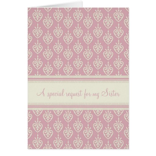 Pink Cream Bridesmaid Sister Invitation Card