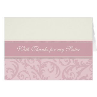 Pink Cream Swirls Sister Thank You Bridesmaid Card