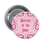 """Pink Deco """"Brother of the Bride"""" Badges"""