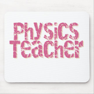 Pink Distressed Text Physics Teacher Mouse Pad