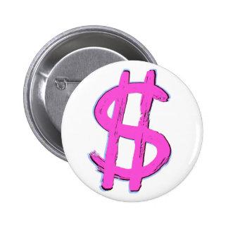 Pink Dollar Sign 6 Cm Round Badge