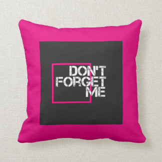Pink Don't Forget Me Graphic Reversible Quote Throw Pillow