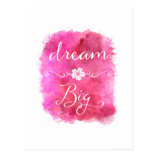 Pink Dream Big Inspirational Watercolor Quote Postcard