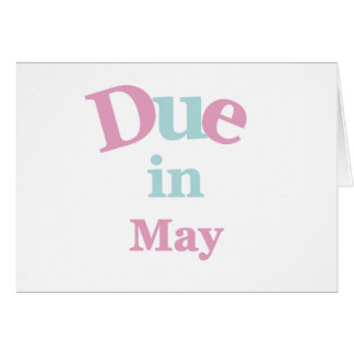 Pink Due in May Greeting Card