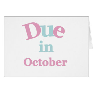 Pink Due in October Greeting Card