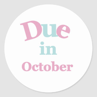 Pink Due in October Round Sticker