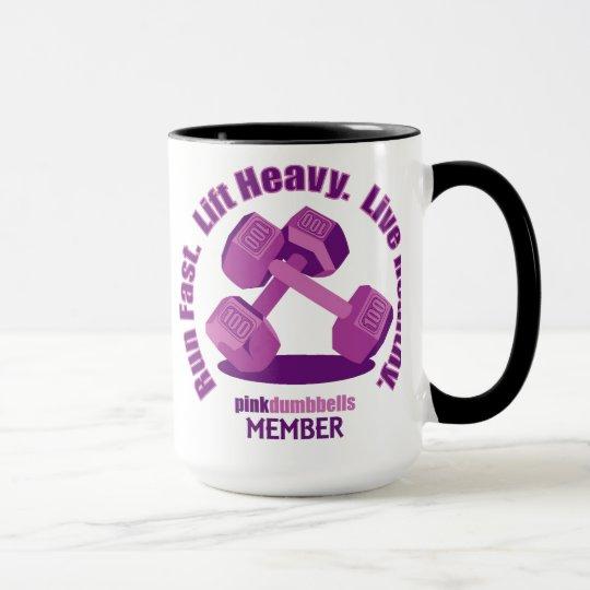 Pink Dumbbells Slogan Mug