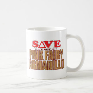 Pink Fairy Armadillo Save Coffee Mug
