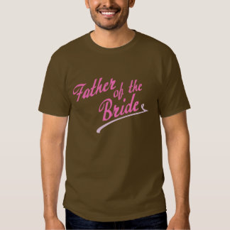 Pink Father of the Bride Tshirt