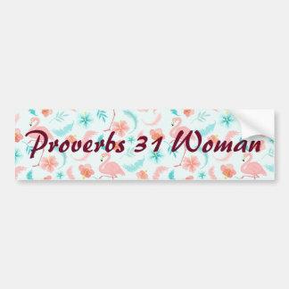Pink Flamingo Proverbs 31 Woman Bumper Sticker